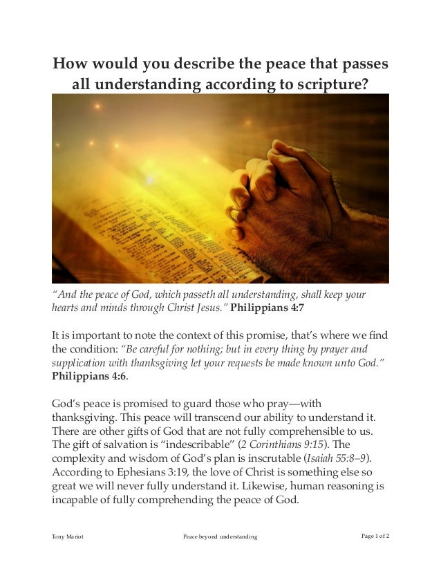 """How would you describe the peace that passes all understanding according to scripture? """"And the peace of God, which passet..."""