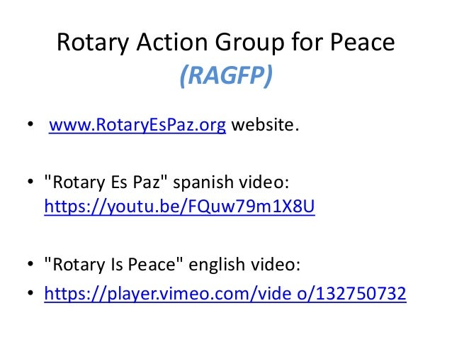 "Rotary Action Group for Peace (RAGFP) • www.RotaryEsPaz.org website. • ""Rotary Es Paz"" spanish video: https://youtu.be/FQu..."