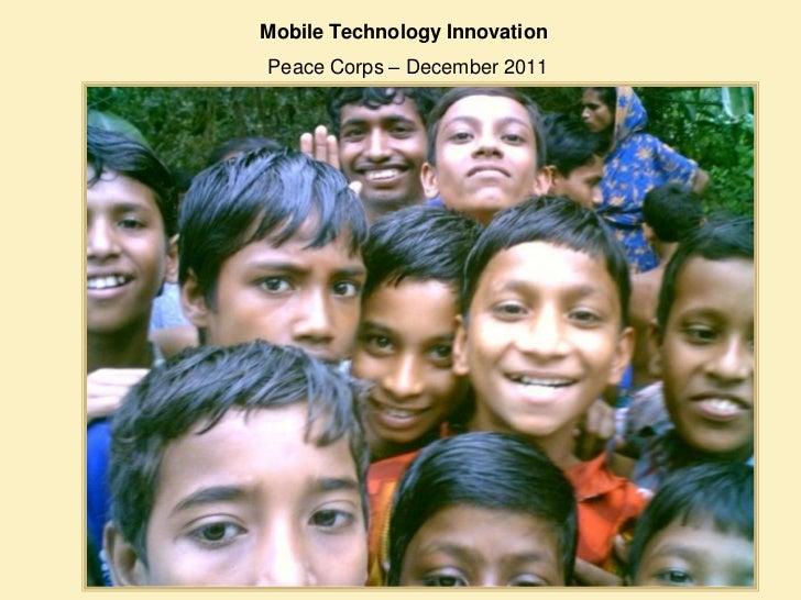 Mobile Technology InnovationPeace Corps – December 2011