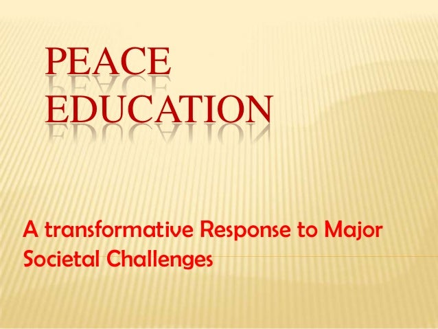 "thesis on peace education Ams 2018 dissertation & thesis awards are for graduate-level work completed november 2, 2016 ""implications for peace: montessori elementary education."