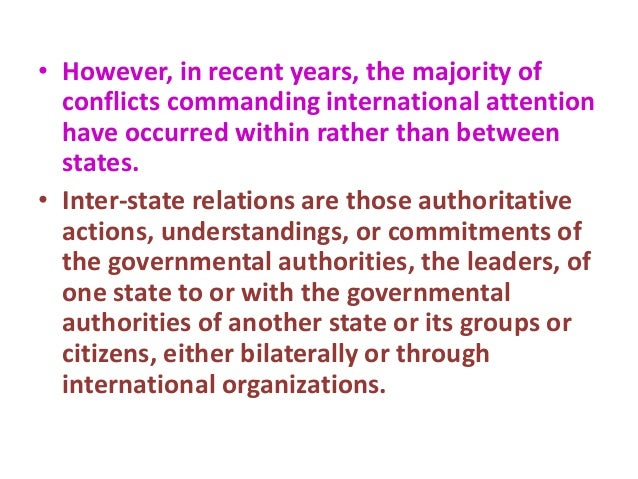conflict between states and conflicts resolution International negotiation and conflict resolution by hall gardner last transformation, or resolution between states step-by-step strategy for arriving at mutually acceptable agreements in differing kinds of disputes and conflicts—from those between parents and children to those.