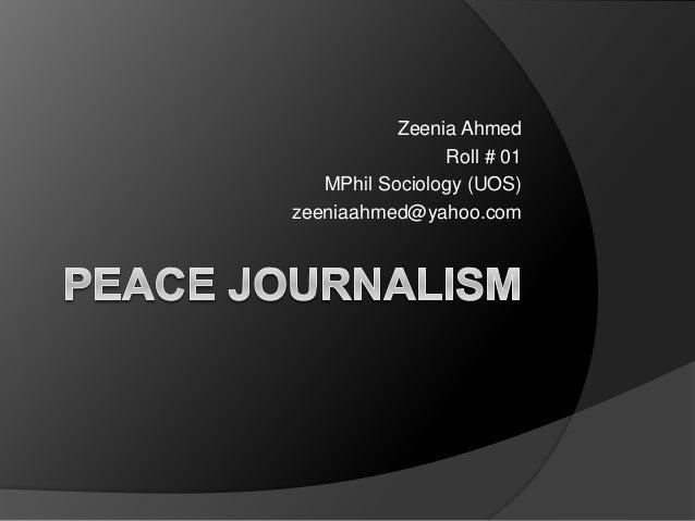 Zeenia Ahmed Roll # 01 MPhil Sociology (UOS) zeeniaahmed@yahoo.com