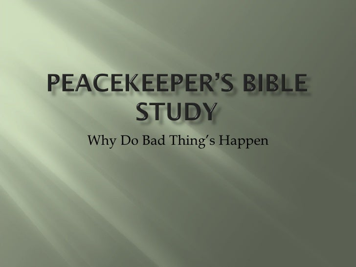Why Do Bad Thing's Happen