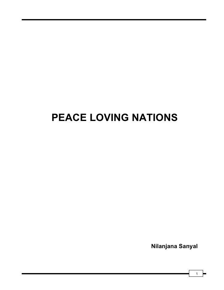 PEACE LOVING NATIONS               Nilanjana Sanyal                              1