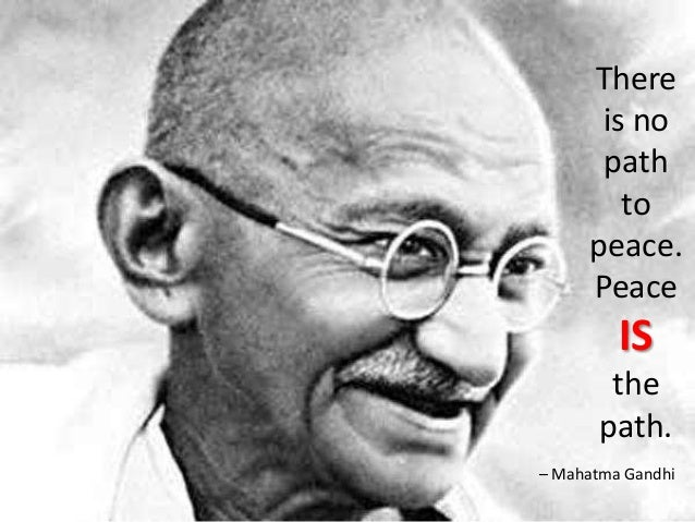 Peace Quotes To Inspire Best Gandhi Quotes On Peace