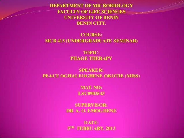 DEPARTMENT OF MICROBIOLOGY    FACULTY OF LIFE SCIENCES      UNIVERSITY OF BENIN          BENIN CITY.             COURSE:MC...