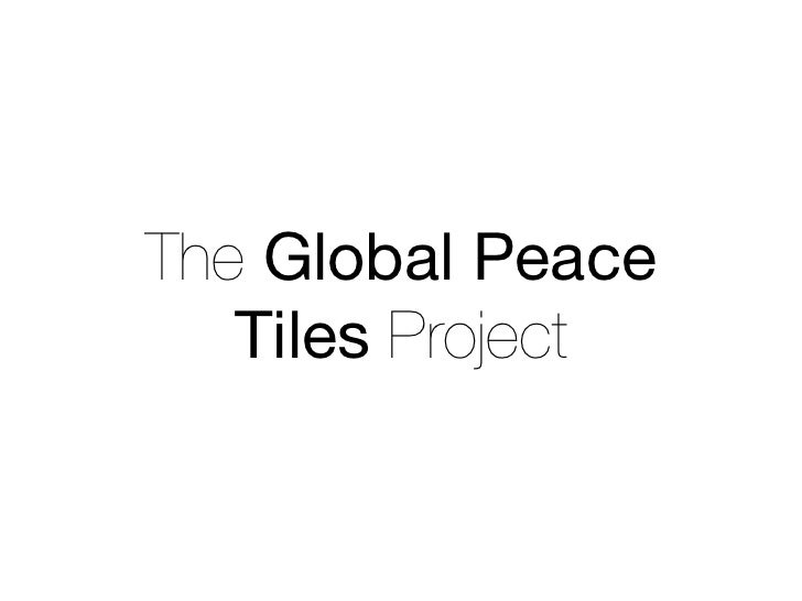 The Global Peace   Tiles Project