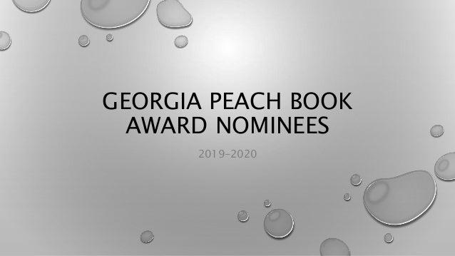 GEORGIA PEACH BOOK AWARD NOMINEES 2019-2020