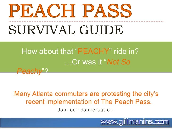 """PEACH PASS SURVIVAL GUIDE<br />     How about that """"PEACHY"""" ride in?<br />                         …Or was it """"Not So Peac..."""