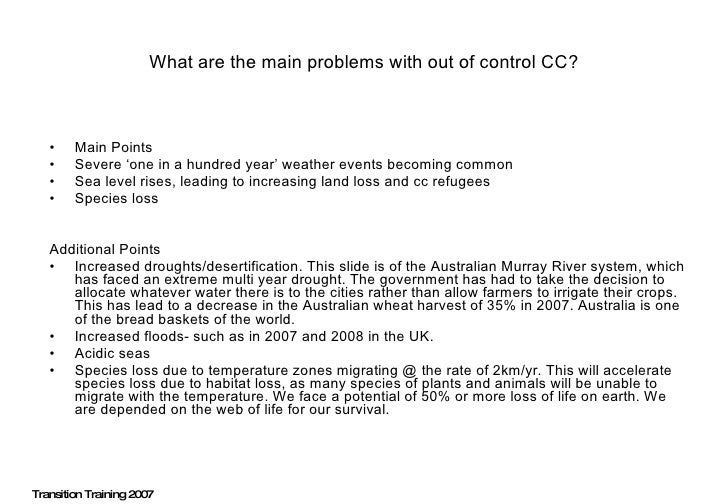 What are the main problems with out of control CC? <ul><li>Main Points </li></ul><ul><li>Severe 'one in a hundred year' we...