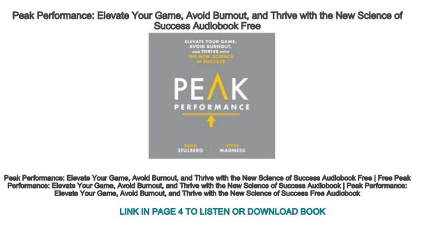 peak performance elevate your game avoid burnout and thrive with the new science of success