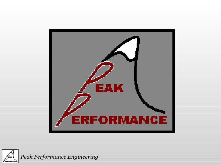 Peak Performance Engineering