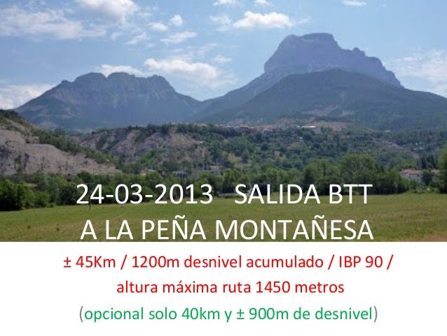 24-03-2013 SALIDA BTT A LA PEÑA MONTAÑESA± 45Km / 1200m desnivel acumulado / IBP 90 /      altura máxima ruta 1450 metros ...