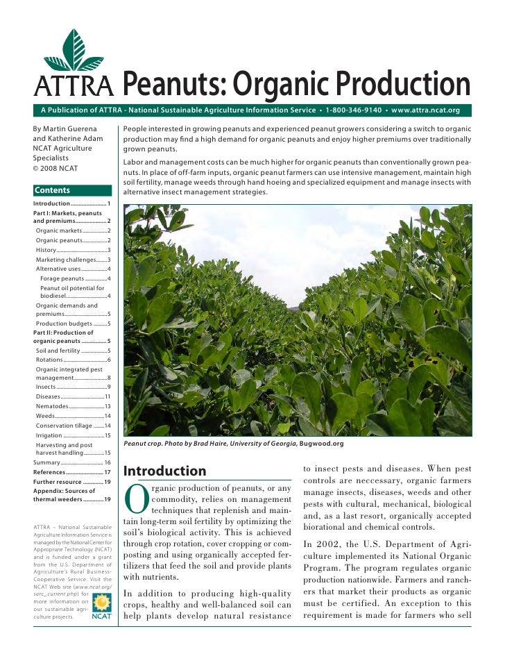 Peanuts: Organic Production    A Publication of ATTRA - National Sustainable Agriculture Information Service • 1-800-346-9...