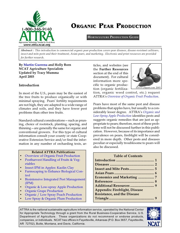 ORGANIC PEAR PRODUCTION                                                         HORTICULTURE PRODUCTION GUIDE Abstract : T...