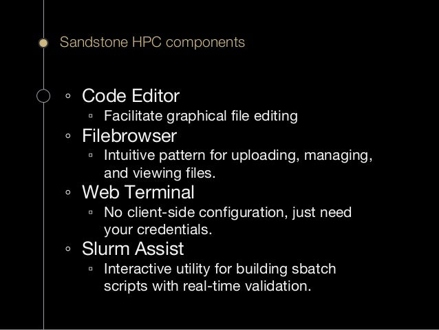 Sandstone HPC: A Domain General Gateway for New Users