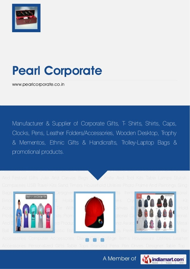 A Member of Pearl Corporate www.pearlcorporate.co.in Promotional T-Shirts Promotional Caps With Logo Promotional And Execu...