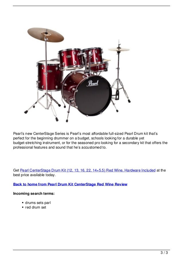 Pearl Drum Kit CenterStage Red Wine Review