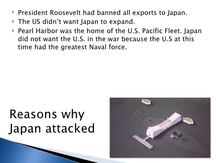 the attack on pearl harbor in 1941 and the reasons behind it An example of preemptive war by john lamperti pearl harbor on december 7, 1941 japanese forces attacked united states naval and air bases in the hawaiian islands, and scored a major victory over 2300 us there is just one reason the operation was infamous: because it was an act of military aggression.