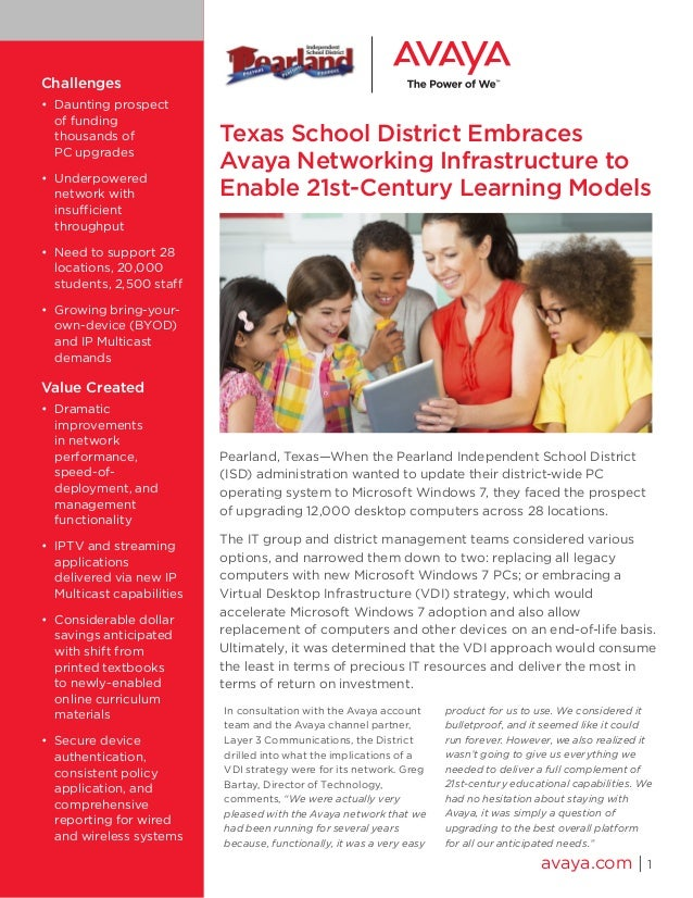 Texas School District Embraces Avaya Networking Infrastructure to Enable 21st-Century Learning Models Pearland, Texas—When...