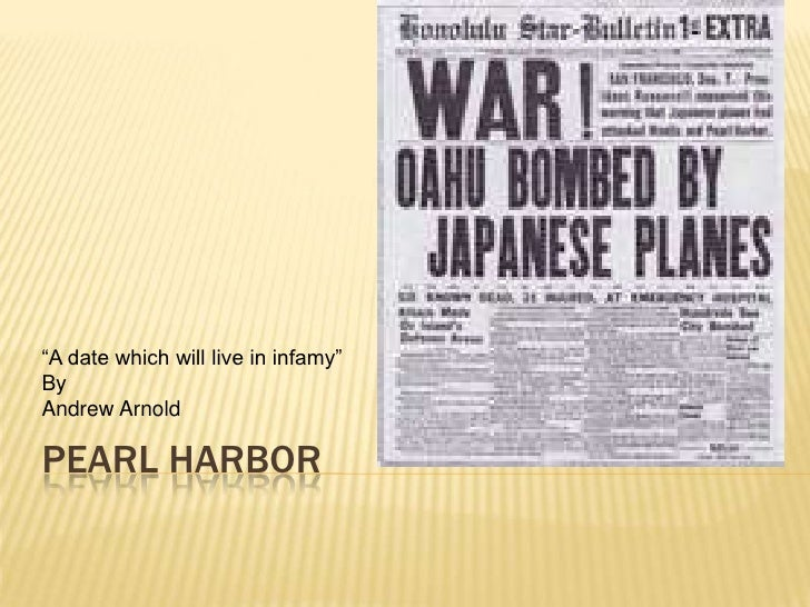"""""""A date which will live in infamy""""ByAndrew ArnoldPEARL HARBOR"""