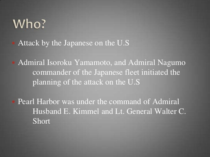 an introduction to yamamotos plan of attacking pearl harbor Free essay: introduction - pearl harbor was vulnerable to attack because of the obstruction of defense and warning i signs of japan's intent to attack ii.