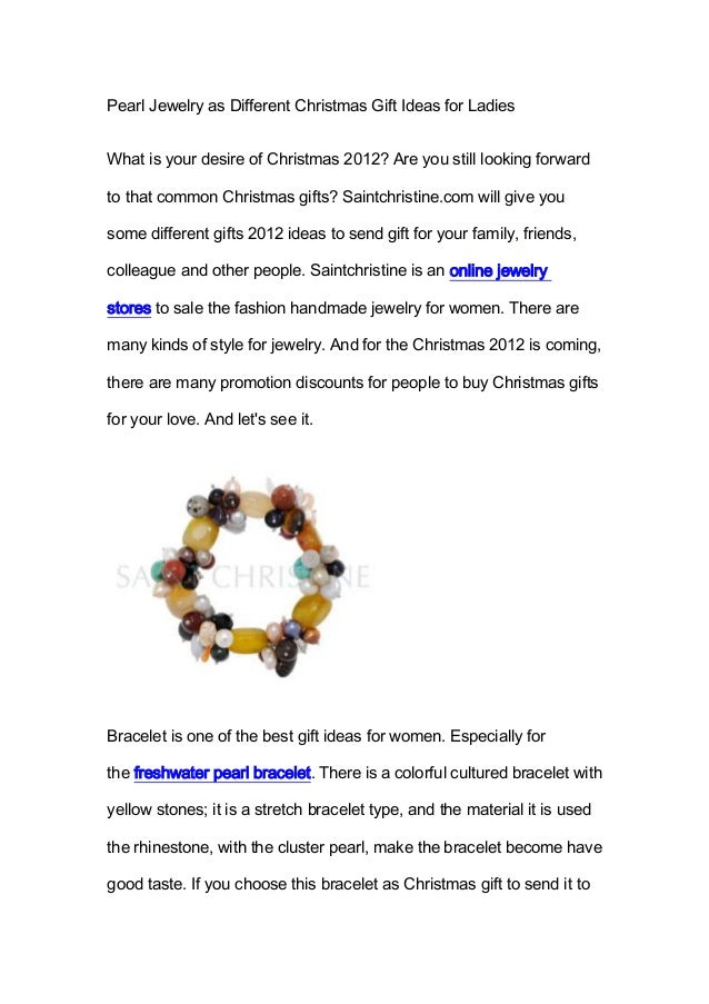 Pearl Jewelry as Different Christmas Gift Ideas for LadiesWhat is your desire of Christmas 2012? Are you still looking for...