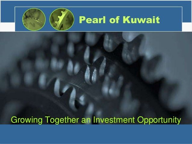 Pearl of Kuwait  Growing Together an Investment Opportunity