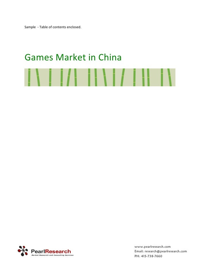 Sample  ‐ Table of contents enclosed.            Games Market in China                                                 www...