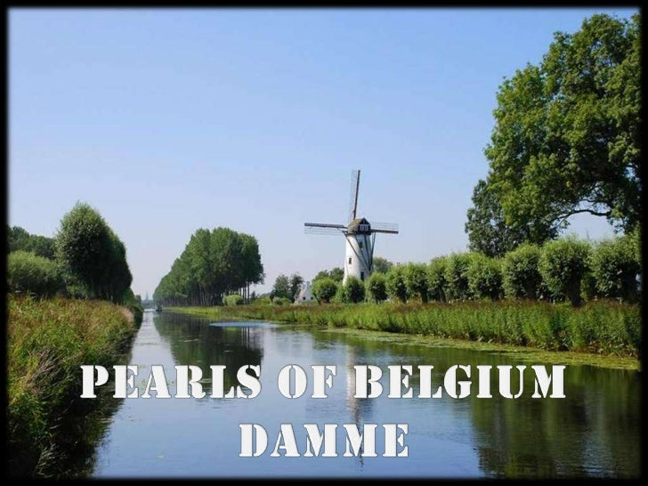 PEARLS OF BELGIUM<br />DAMME<br />