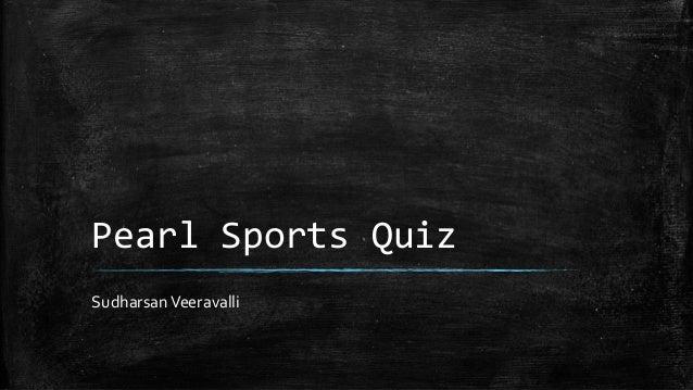Pearl Sports Quiz SudharsanVeeravalli