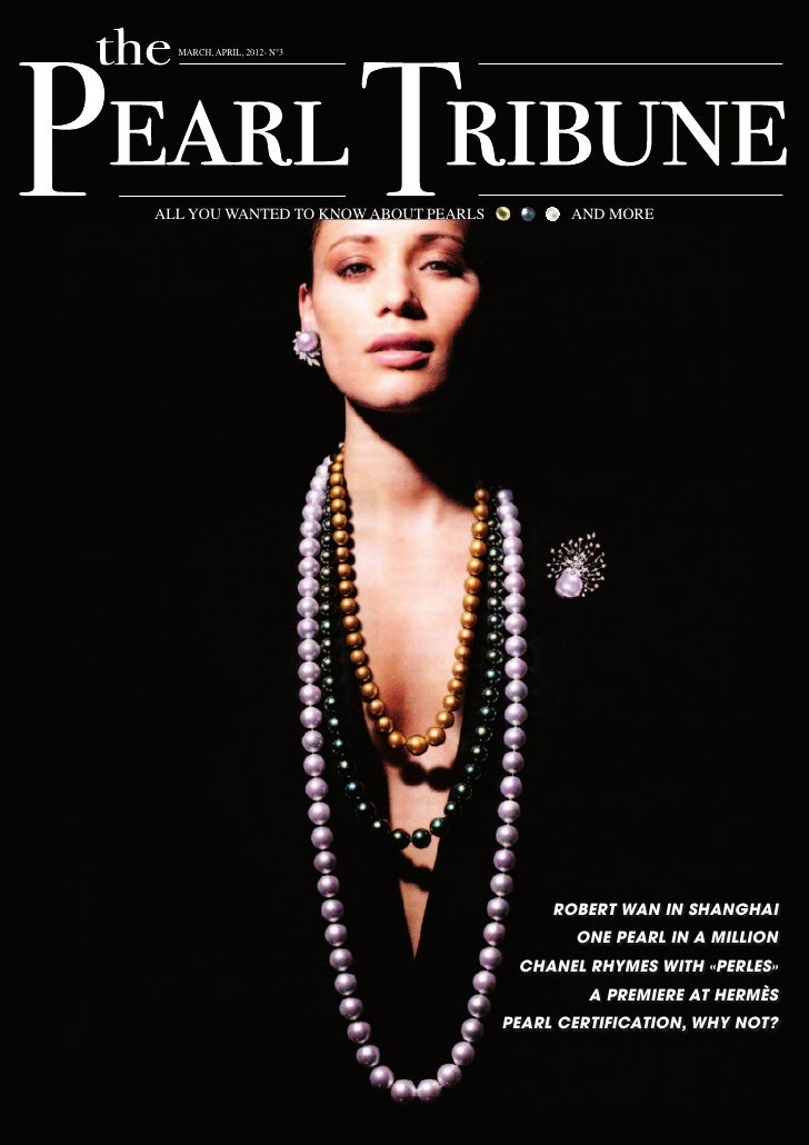 MARCH, APRIL, 2012- N°3ALL YOU WANTED TO KNOW ABOUT PEARLS          AND MORE                                           ROB...