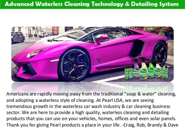 waterless car wash pearl usa welcome to america. Black Bedroom Furniture Sets. Home Design Ideas