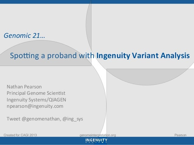 Genomic	   21…	    	    	   	   	   	   	   Spo3ng	   a	   proband	   with	   Ingenuity	   Variant	   Analy...