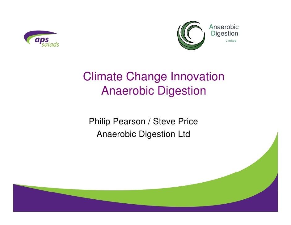 Anaerobic                                 Digestion                                      Limited     Climate Change Innova...