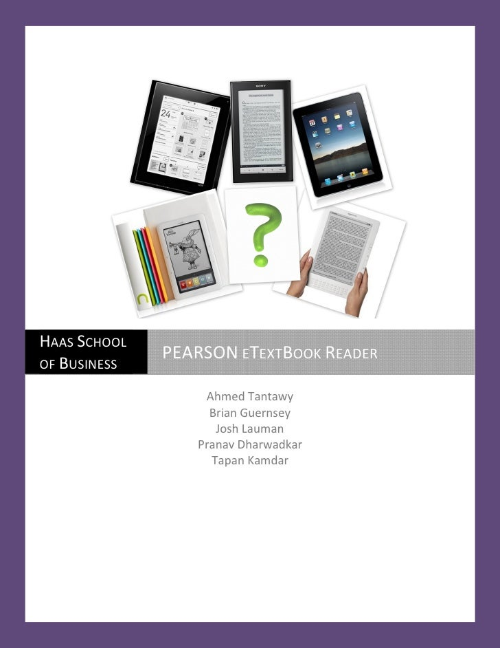 HAAS SCHOOL               PEARSON ETEXTBOOK READER OF BUSINESS                    Ahmed Tantawy                    Brian G...
