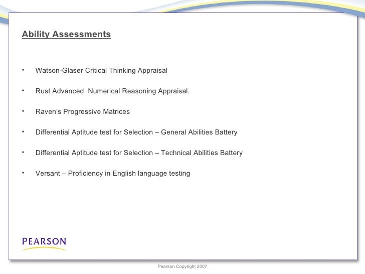 watson-glaser critical thinking appraisal 2007 test The watson-glaser critical thinking appraisal contains 80 item questions across a series of five test exercises and takes about 60 minutes to complete each item.