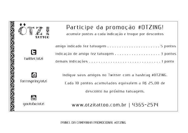PAINEL DA CAMPANHA PROMOCIONAL #OTZING