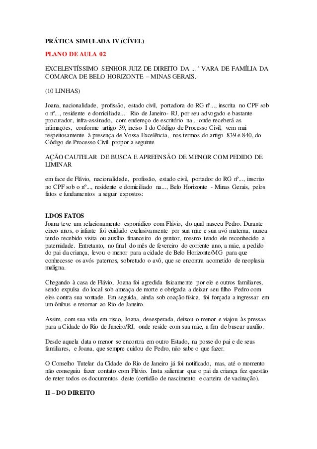 PRÁTICA SIMULADA IV (CÍVEL)  PLANO DE AULA 02  EXCELENTÍSSIMO SENHOR JUIZ DE DIREITO DA ... ª VARA DE FAMÍLIA DA  COMARCA ...