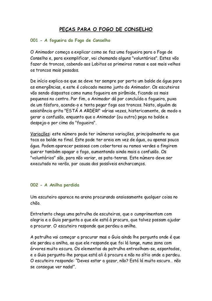 PEÇAS PARA O FOGO DE CONSELHO001 - A fogueira do Fogo de ConselhoO Animador começa a explicar como se faz uma fogueira par...