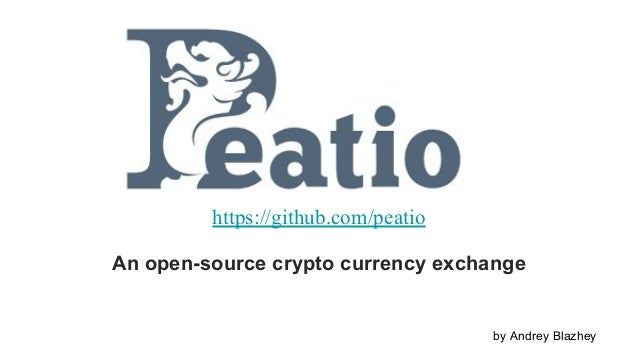 Peatio https://github.com/peatio An open-source crypto currency exchange by Andrey Blazhey