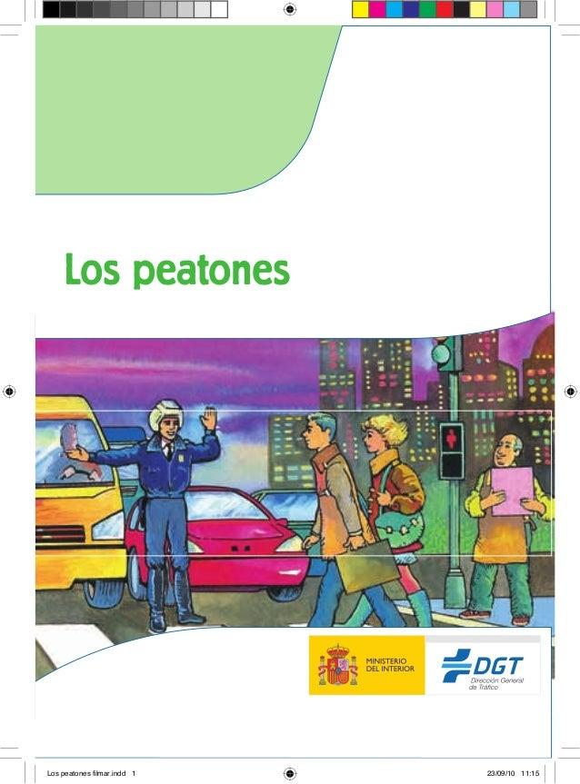 Los peatones  Los peatones filmar.indd 1  23/09/10 11:15