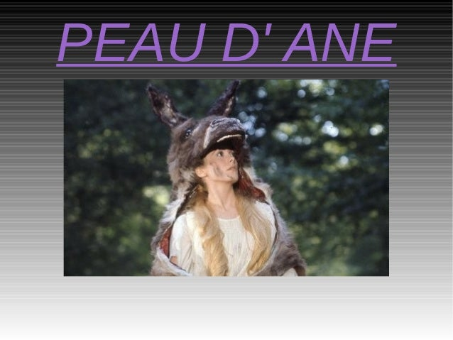 PEAU D' ANE