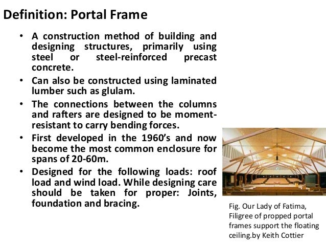 Portal Frame Construction & Pre Engineered Building System
