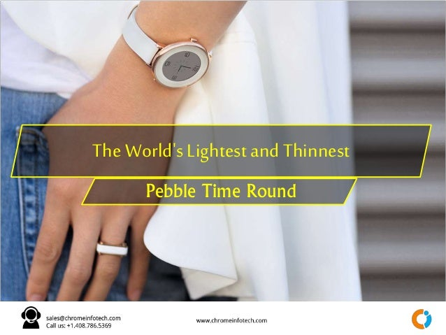 The World's Lightest and Thinnest Pebble Time Round