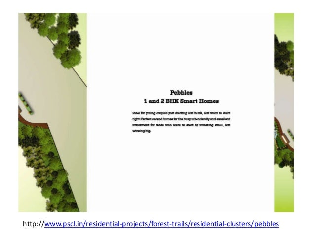 http://www.pscl.in/residential-projects/forest-trails/residential-clusters/pebbles