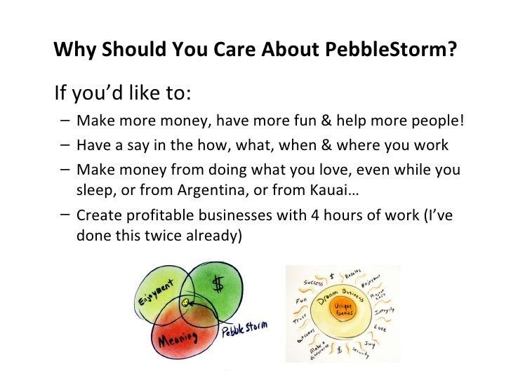 PebbleStorm Story March 17 2009 Launch Slide 3