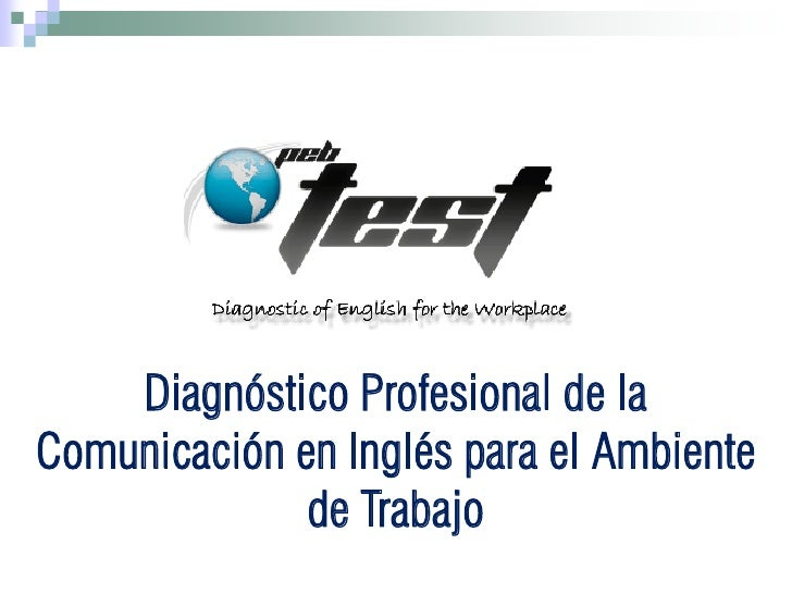 Diagnóstico Profesional de laComunicación en Inglés para el Ambiente              de Trabajo