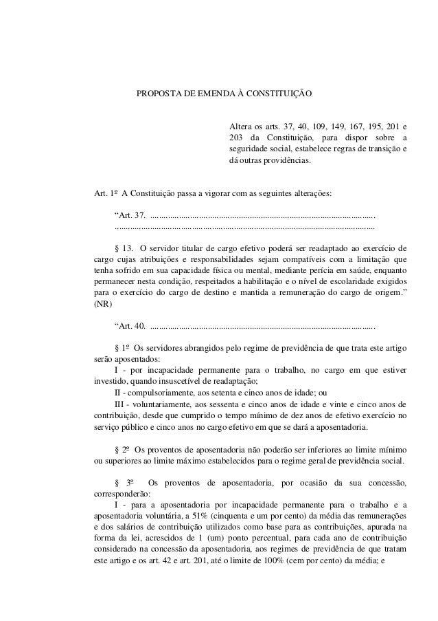 PROPOSTA DE EMENDA À CONSTITUIÇÃO Altera os arts. 37, 40, 109, 149, 167, 195, 201 e 203 da Constituição, para dispor sobre...