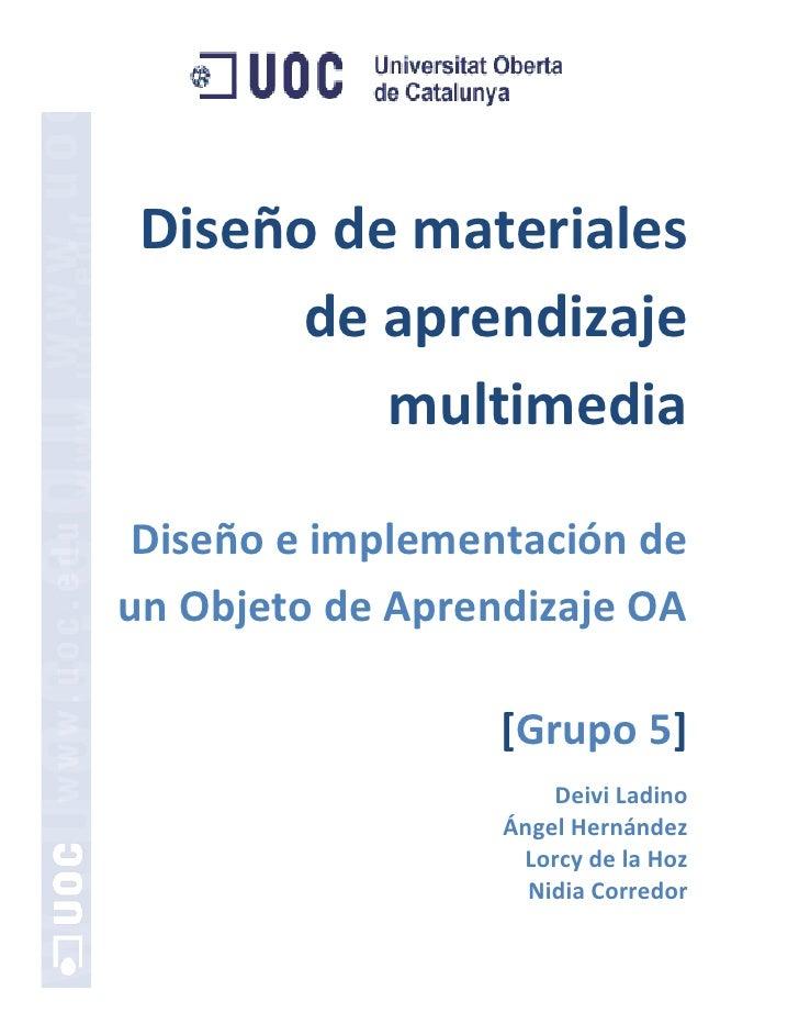 Diseño de materiales        de aprendizaje           multimedia   Diseño e implementación de un Objeto de Aprendizaje OA  ...